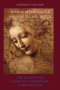 Maria Magdalena, vrouw naast Jezus
